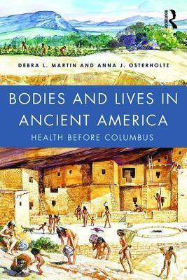bodies-and-lives-in-ancient-america-health-before-columbus