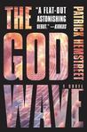 The God Wave (The God Wave Trilogy, #1)