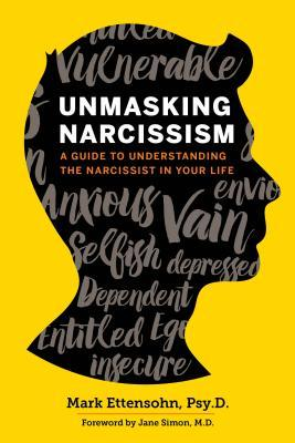 unmasking-narcissism-a-guide-to-understanding-the-narcissist-in-your-life