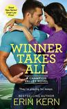 Winner Takes All (Champion Valley, #1)