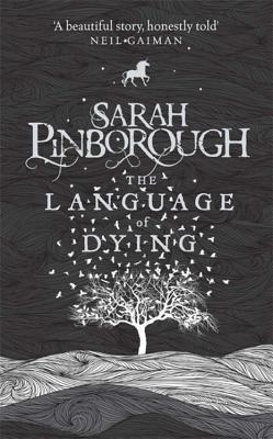 Ebook The Language of Dying by Sarah Pinborough read!