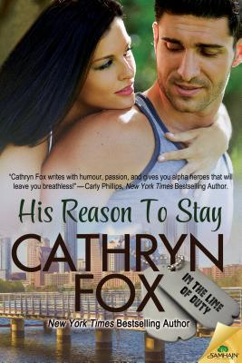 His Reason to Stay (In the Line of Duty, #6)