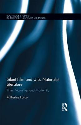 silent-film-and-u-s-naturalist-literature-time-narrative-and-modernity