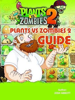 Plants vs Zombies 2 Guide