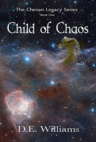 Child of Chaos: The Chesan Legacy Series, Book One