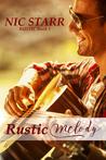Rustic Melody (Rustic, #1)