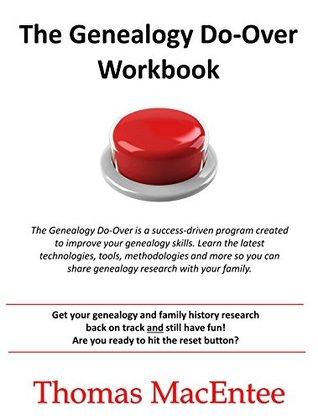 The Genealogy Do-Over Workbook