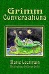 Grimm Conversations