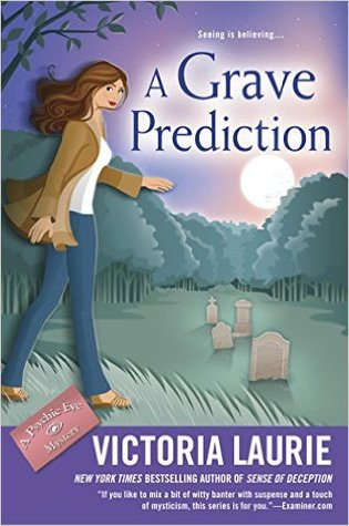 A Grave Prediction (A Psychic Eye Mystery, #14)
