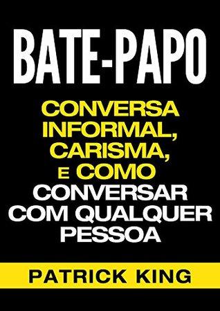 BATE-PAPO by Patrick King