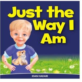 Just The Way I Am: How to Build Self Confidence & Self-Esteem in children's books for ages 2 4 8: Volume 3 (Bedtime Stories for Early Readers - Picture Books in Kids Collection)