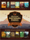 59 Illustrated National Parks: Celebrating 100 Years of Wilderness and Wonder
