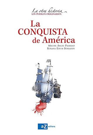 la otra conquista review reaction We haven't found any reviews in the usual places bibliographic information title: la otra conquista volume 8 of episodios mexicanos: author: méxico dirección.
