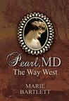 Pearl, MD: The Way West