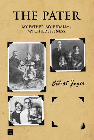 The Pater: My Father, My Judaism, My Childlessness