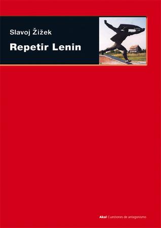 Repetir Lenin por Slavoj Žižek