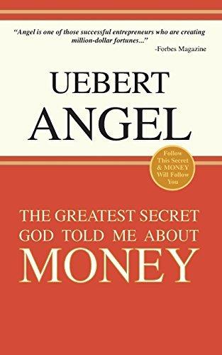 The Greatest Secret God Told Me about Money