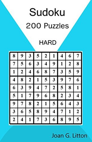 Sudoku Puzzles Book Levels: HARD 200 Challenging Puzzles (Children's Puzzle Books Logic and Brain Teasers difficulty Humor and Entertainment Calendars ... Games) (Sudoku Puzzles Book Levels HARD 3)