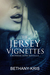 The Jersey Vignettes: A Rus...
