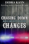 Chasing Down Changes (Moroad Motorcycle Club, #6)