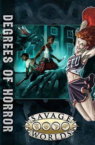 East Texas University: Degrees of Horror Limited Edition (Savage Worlds, hardcover, S2P10311LE)