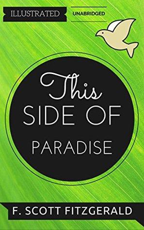 This Side of Paradise: By F. Scott Fitzgerald : Illustrated & Unabridged (Free Bonus Audiobook)