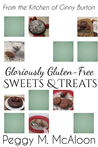 Gloriously Gluten-free Sweets & Treats
