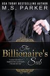 The Billionaire's Sub (Billionaire's Sub, #1)