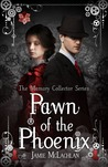 Pawn of the Phoenix (The Memory Collector, #2)