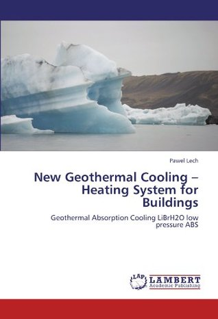 New Geothermal Cooling - Heating System for Buildings