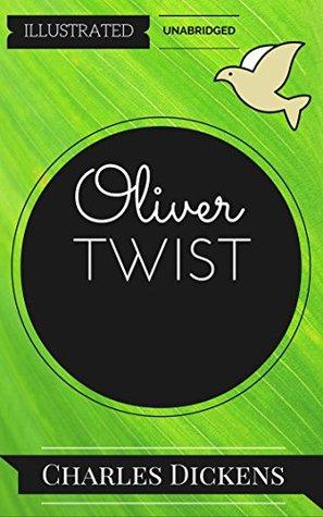Oliver Twist: By Charles Dickens : Illustrated & Unabridged (Free Bonus Audiobook)
