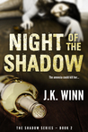 Night of the Shadow: The Shadow Series #2