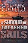 A Shroud of Tattered Sails (Garrison Gage, #4)