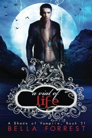A Vial of Life (A Shade of Vampire, #21)