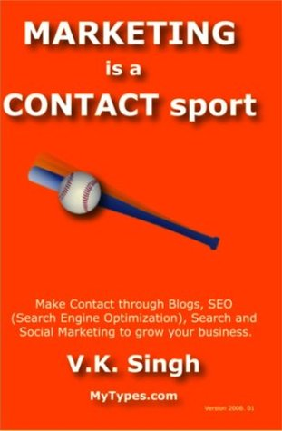 marketing-is-a-contact-sport-make-contact-through-blogs-seo-search-social-amp-internet-marketing-may2008