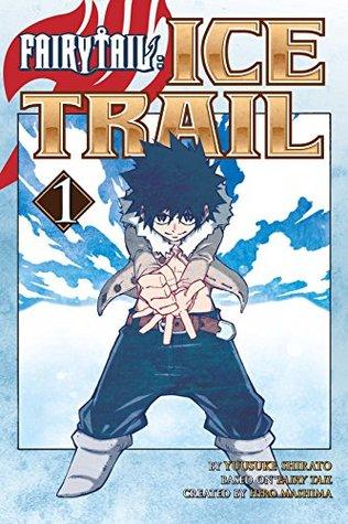Fairy Tail Ice Trail Vol. 1