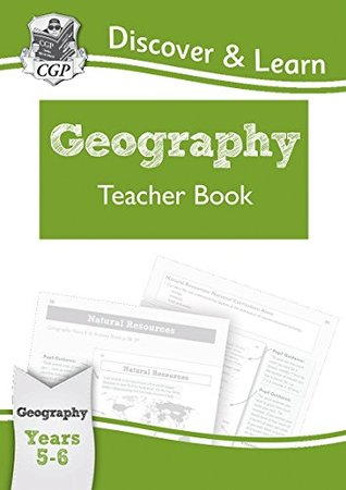 KS2 Discover & Learn: Geography - Teacher Book, Year 5 & 6