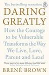 Daring Greatly: H...