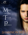 Mate of the Tyger Prince by Shannon West