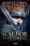 El señor de las cenizas by Richard  Ford