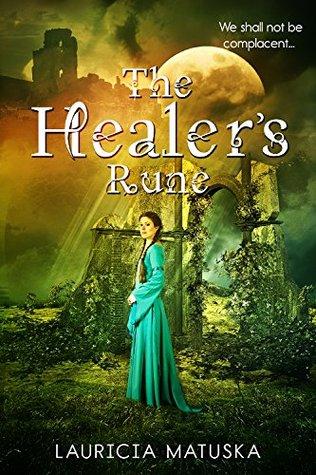 The Healer's Rune by Lauricia Matuska