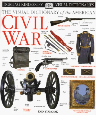 The Visual Dictionary of the American Civil War
