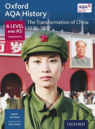 Oxford AQA History for A Level: The Transformation of China 1936-1997 eBook