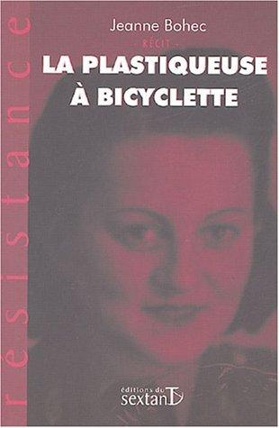 La plastiqueuse à bicyclette