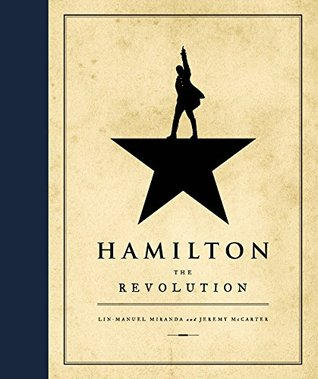 Hamilton: The Revolution - Lin-Manuel Miranda