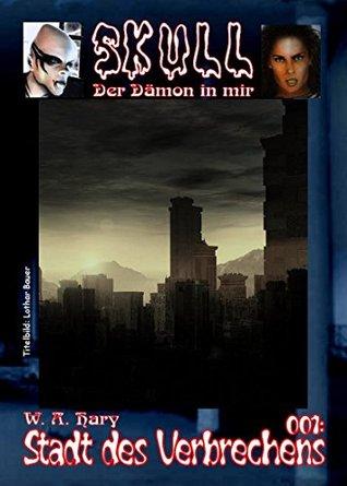 Skull 001: Stadt des Verbrechens: Der Dämon in mir