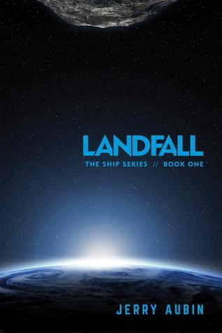Landfall (The Ship, #1)