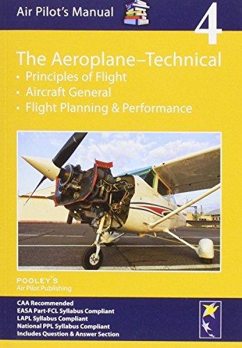 Air Pilot's Manual - Aeroplane Technical: Principles of Flight, Aircraft General, Flight Planning & Performance