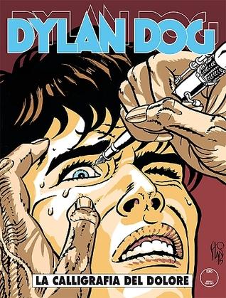 Dylan Dog n. 352: La calligrafia del dolore