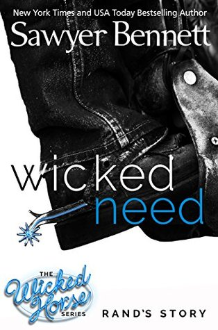 Wicked Need by Sawyer Bennett